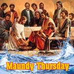 Maundy Thursday:1