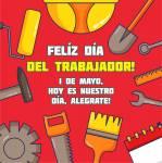 Día del Trabajador:25
