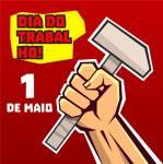 Dia do Trabalhador (1 de maio):6